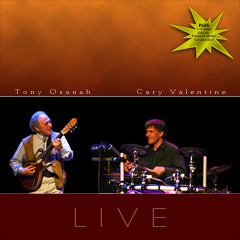 Tony Osanah & Cary Valentine LIVE CD Cover